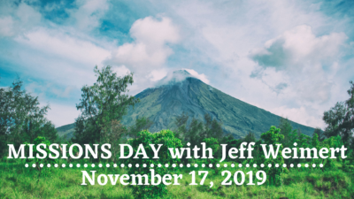 Missions Day with Jeff Weimert @ Life Community Church