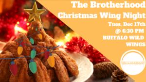 The Brotherhood Christmas Wing Night @ Buffalo Wild Wings