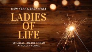 Ladies of Life New Year's Breakfast @ Golden Corral